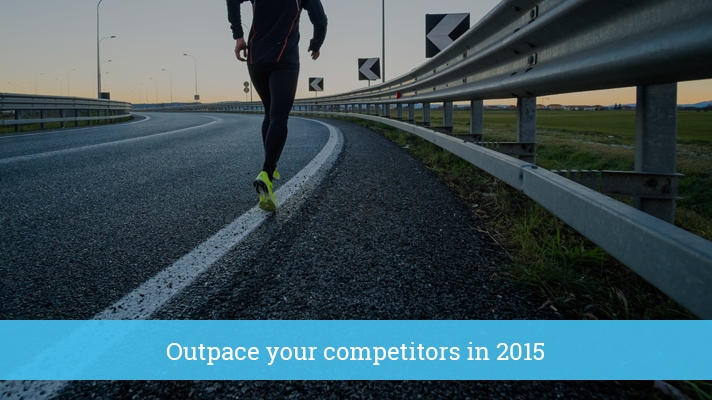 Outpace your competitors in 2015